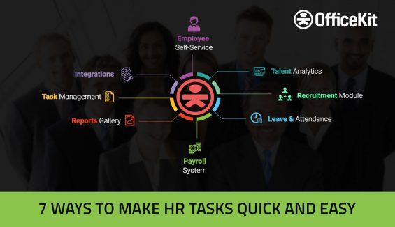 7 Ways To Make Hr Tasks Quick And Easy