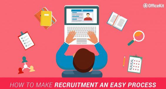 How To Make Recruitment An Easy Process